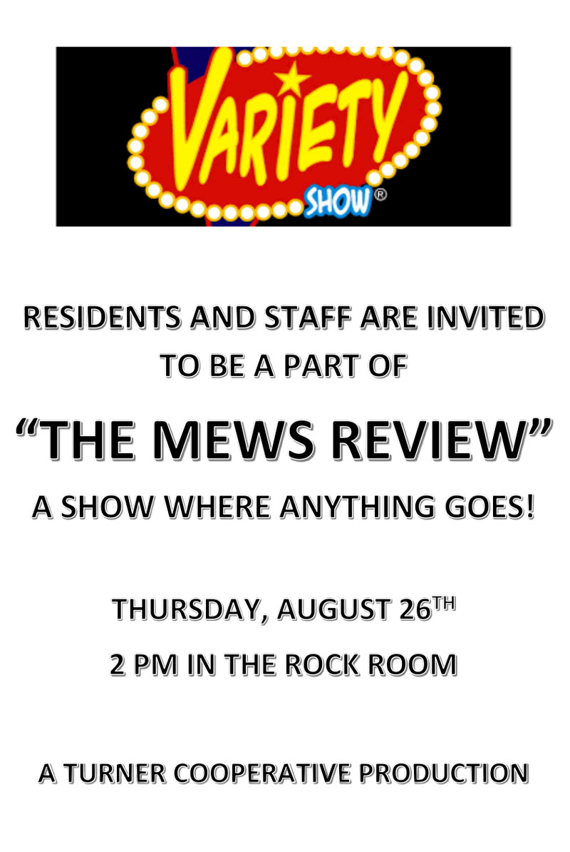 """""""The Mews Review,"""" A show where anything goes, Thursday August 26 2021, 2pm Flyer"""